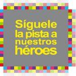 siguele-la-pista-a-nuestros-heroes