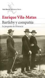 1-Bartleby-EnriqueVilaMatas
