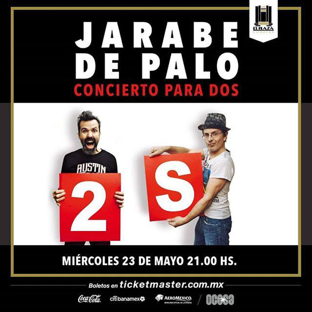 Jarabe de Palo en el Plaza Condesa
