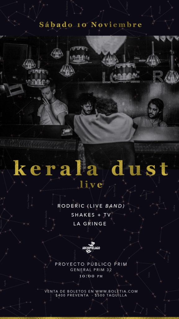 Kerala Dust en CDMX