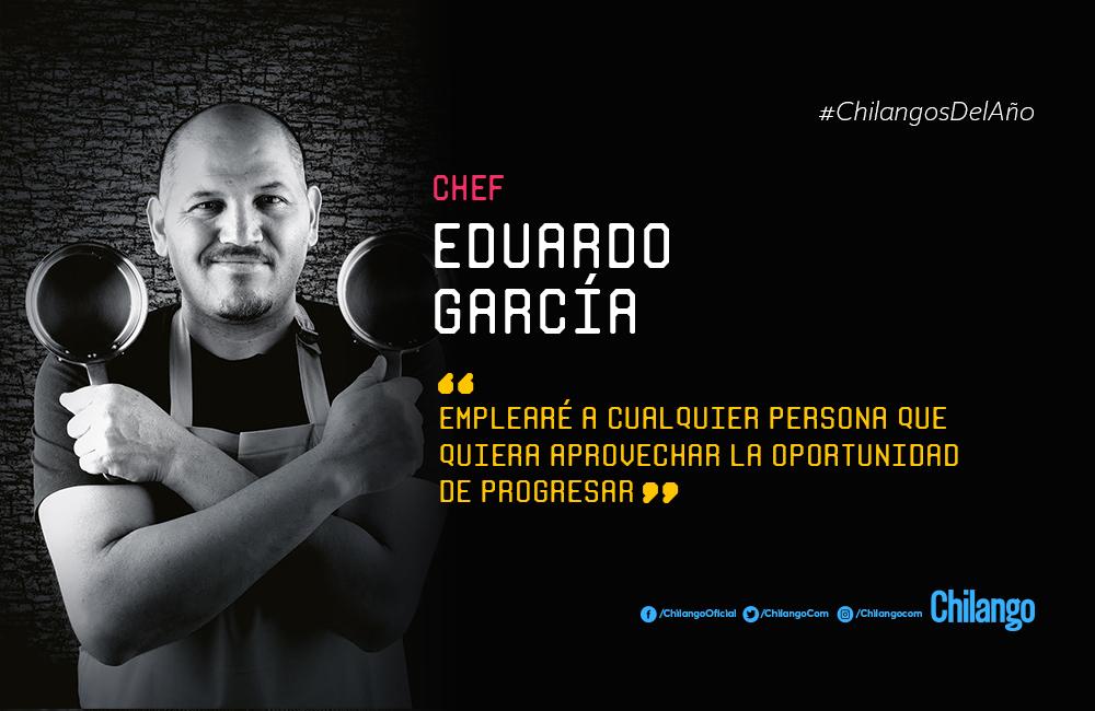 #ChilangosDelAño: Chef, Eduardo García