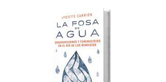 La fosa de agua de Lydiette Carrión